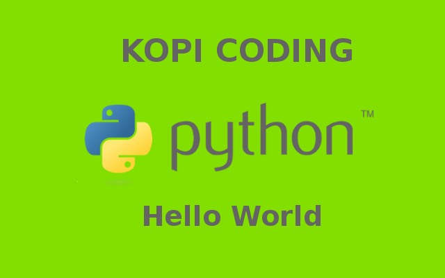 Hello World - Tutorial Python Part 1