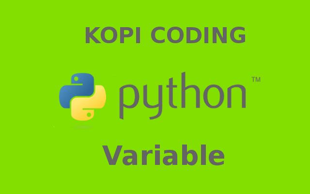 Variable - Tutorial Python Part 2