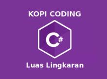 Program Menghitung Luas Lingkaran Dengan C#