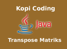 Program Transpose Matriks Dengan Java