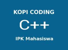 Program Menghitung IPK Mahasiswa Dengan C++