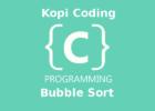 Program Algoritma Bubble Sort Bahasa C