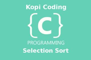 Program Algoritma Selection Sort Bahasa C