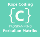 Program Perkalian Matriks Bahasa C