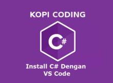 Cara Install Bahasa C# Dengan VSCode (Visual Studio Code)