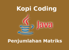 Program Penjumlahan Matriks Bahasa Java