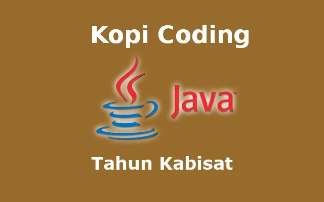 Program Menentukan Tahun Kabisat Bahasa Java