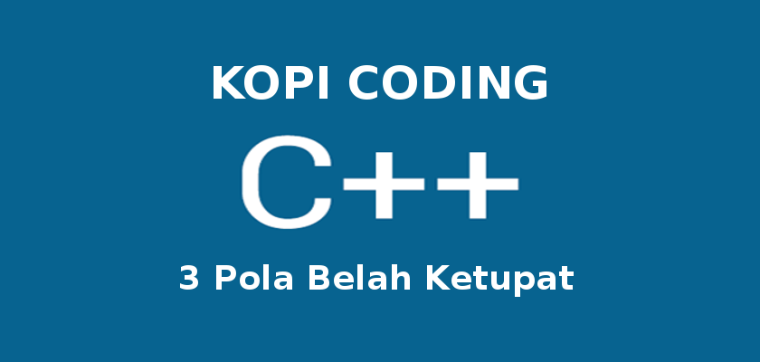 Program 3 Pola Belah Ketupat Di C++