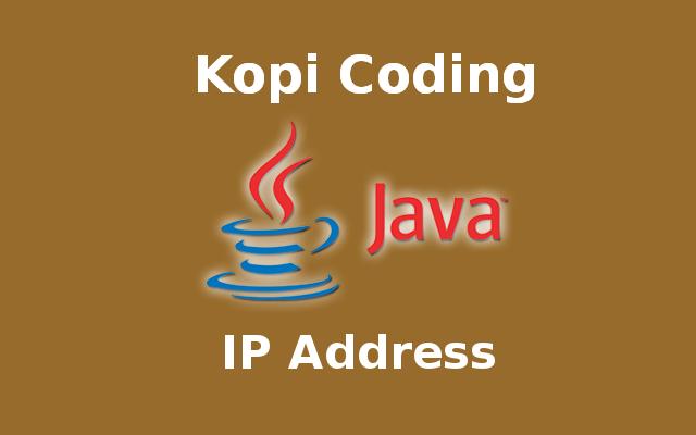 Menampilkan IP Address di Bahasa Java