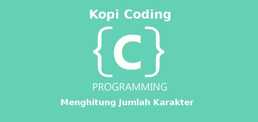 Program Menghitung Jumlah Karakter Bahasa C
