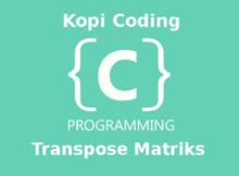 Program Transpose Matriks Di Bahasa C