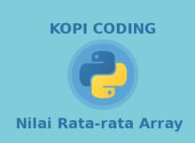 Program Menghitung Nilai Rata-rata Dengan Array Python