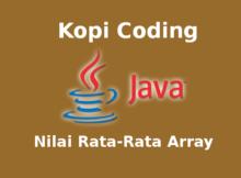 Program Menghitung Nilai Rata-rata Dengan Array Bahasa Java