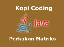 Program Perkalian Matriks Bahasa Java
