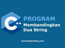 Program Membandingkan Dua String Bahasa C++