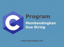 Program Membandingkan Dua String Bahasa C