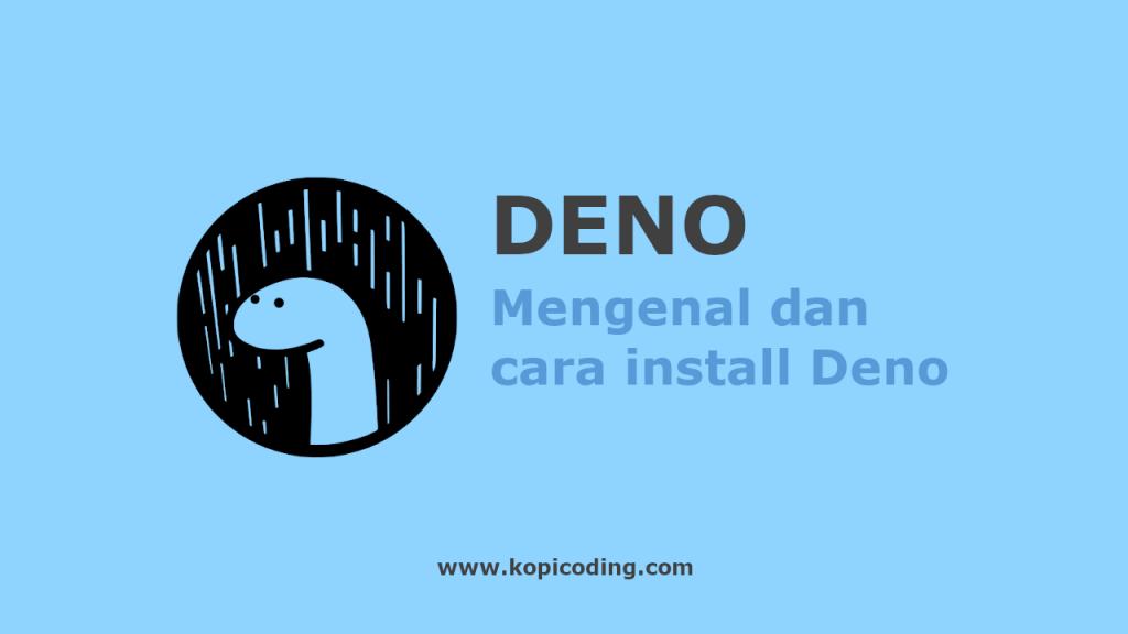 Mengenal Dan Cara Install Deno