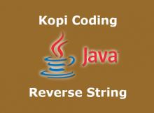 Program Membalikkan Huruf Di Bahasa Java (Reverse String)