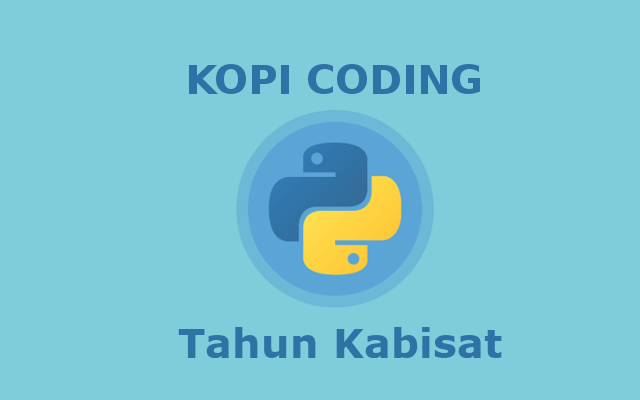 Program Menentukan Tahun Kabisat Bahasa Python